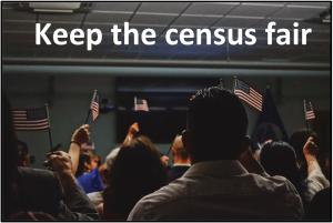 Keep the census fair