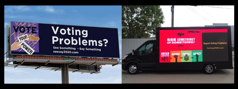 ROV has billboards in North and South Carolina along with a fleet of trucks mounted with digital billboards in Texas that encourage voters to report issues.