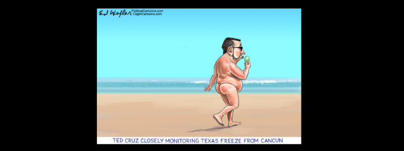 Ted Cruz vacations in Cancun while Texans freeze with power outage.