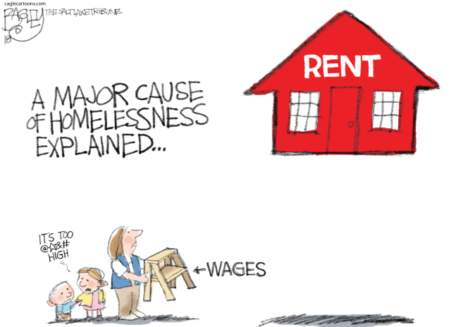 RENT TOO DAMN HIGH WAGES, PAY, SALARY, HOUSING RENTAL, WALMART, WORKERS LIVING WAGE, WAGE, SLAVE, TRICKLE DOWN, HOMES, HOME POVERTY, HOMELESSNESS, HOMELESS