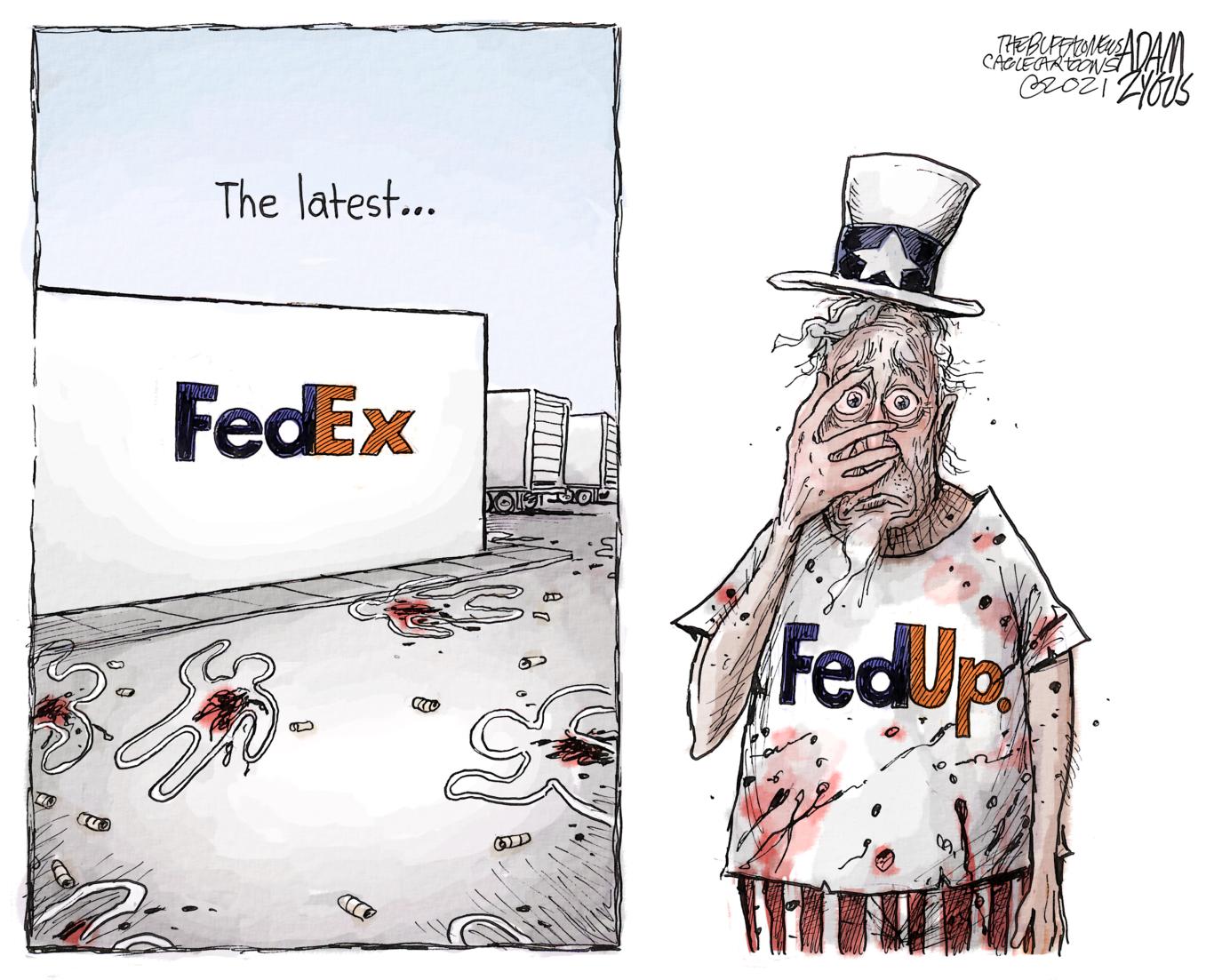 MASS SHOOTING, FEDEX, FED UP, GUNS, VIOLENCE, ASSAULT WEAPONS