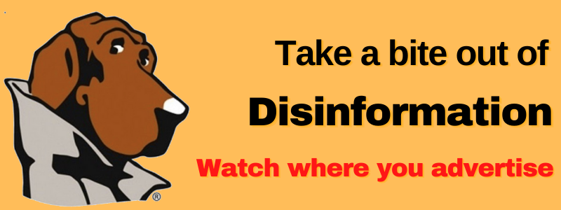 Fight disinformation by refusing to advertise on websites set up to spread propaganda