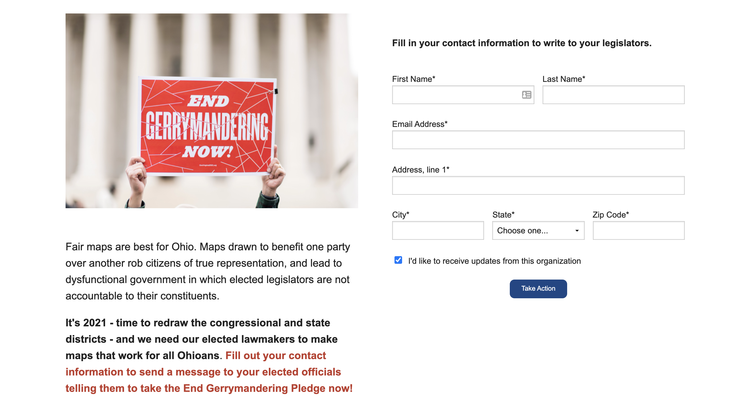 """The League of Women Voters in Ohio encourages citizens to contact their election officials to take a pledge to end gerrymandering. <a href=""""http://It's 2021 - time to redraw the congressional and state districts - and we need our elected lawmakers to make maps that work for all Ohioans. Fill out your contact information to send a message to your elected officials telling them to take the End Gerrymandering Pledge now!"""" target=""""_blank"""" rel=""""noreferrer noopener"""">""""It is time to redraw the congressional and state districts - and we need our elected lawmakers to make maps that work for all Ohioans.Fill out your contact information to send a message to your elected officials telling them to take the End Gerrymandering Pledge now!"""""""