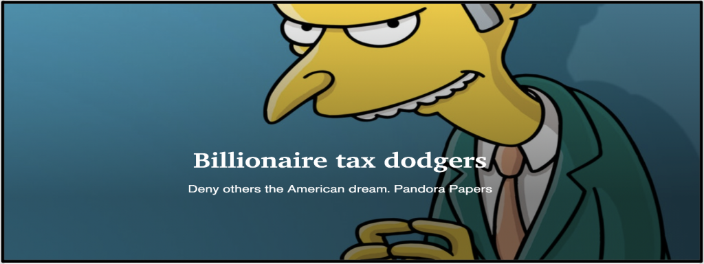 Billionaire tax dodgers fund politicians to cut their taxes and deny others the American dream