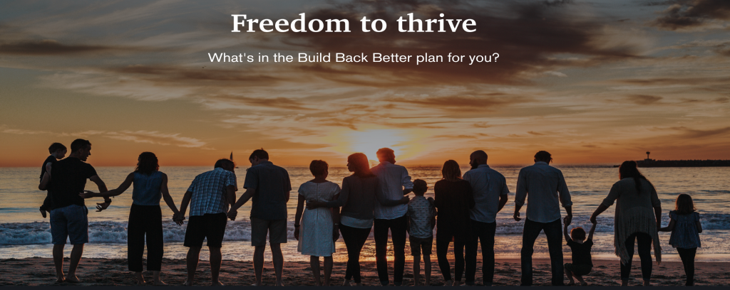 The freedom to make a good living, have great care and quality education for our kids, affordable meds for our families, and clean air and water for generations to come.That's why 70% of Americans support the Build Back Better Act.